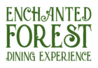 Enchanted Forest Dining Experience